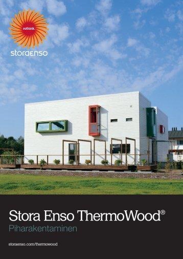 Stora Enson ThermoWood® esite (pdf) - Puuinfo