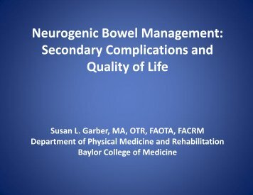 Neurogenic Bowel Management: Secondary Complications and ...
