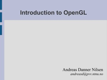 Introduction to OpenGL - PVV - NTNU
