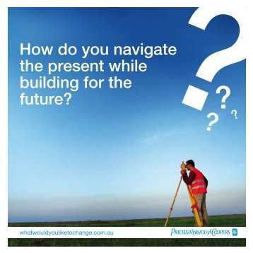How do you navigate the present while building for the future?