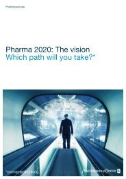Pharma 2020: The vision Which path will you take?* - PwC Belgium