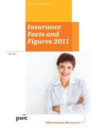 PwC Insurance Facts and Figures 2011 - PricewaterhouseCoopers