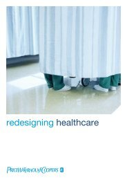 Redesigning Healthcare – 2007 - PricewaterhouseCoopers