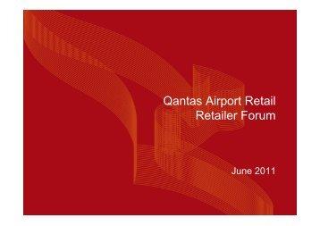 Retailer Forum Presentation June2011 - Qantas