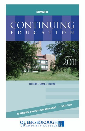 Welcome To The Continuing Education's Summer 2011 Semester At