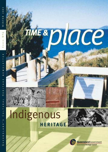 Time and Place Issue 6 Winter 2003 - Queensland Heritage Council