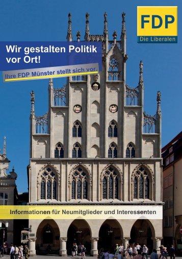 Wir gestalten Politik vor Ort! - Ihre FDP Münster stellt sich vor.