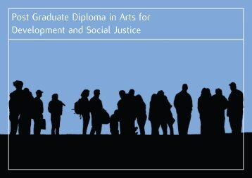 Post Graduate Diploma in Arts for Development and Social Justice
