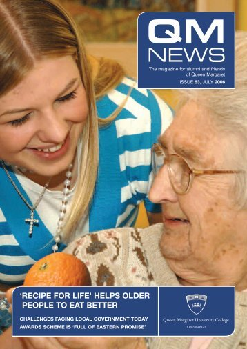 QM News 63 (pdf 752KB) - Queen Margaret University