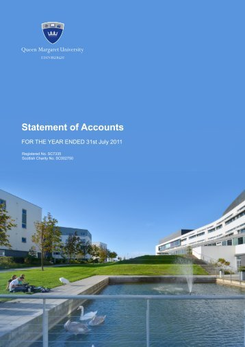 Statement of Accounts 2011 - Queen Margaret University