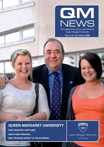 QM News 70 (pdf 2.39 MB) - Queen Margaret University