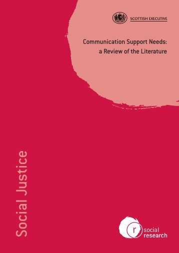 Communication Support Needs: A Review of the Literature
