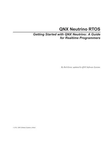 Getting Started with QNX Neutrino - QNX Software Systems
