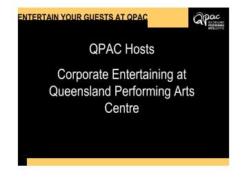 QPAC Hosts Corporate Entertaining at Queensland Performing Arts ...