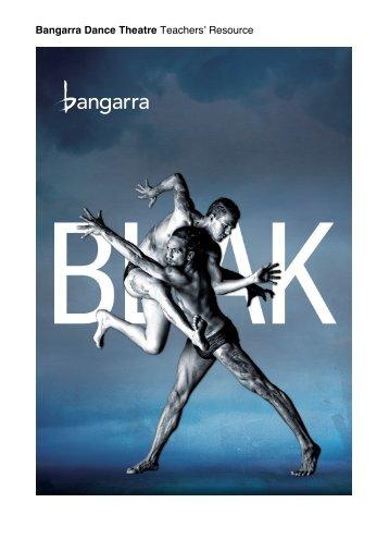 Download the Blak Teachers' Resource - Bangarra Dance Theatre