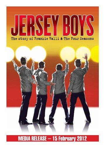MEDIA RELEASE – 15 February 2012 - Jersey Boys Australia