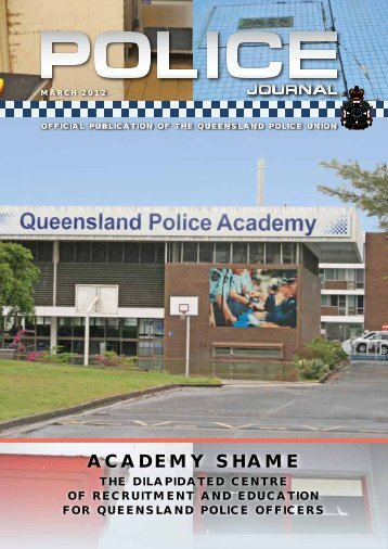 Queensland Police Union Journal of Employees March 2012