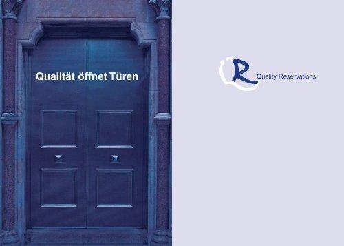 Qualität öffnet Türen - Quality Reservations