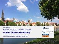 Ulmer Immobiliendialog - aktuelle und regionale Entwicklung