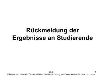 Rückmeldung der Ergebnisse an Studierende - QSL - Bergische ...