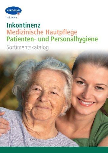 Inkontinenz Medizinische Hautpflege Patienten- und Personalhygiene