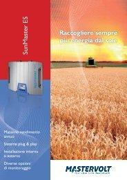 Raccogliere sempre più energia dal sole SunMaster ES - QualEnergia