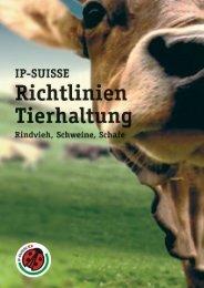 Tierproduktion Januar 2011 IP-SUISSE Seite 1 von 32 - Qualinova AG