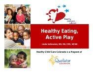 Healthy Eating, Active Play - Qualistar Colorado