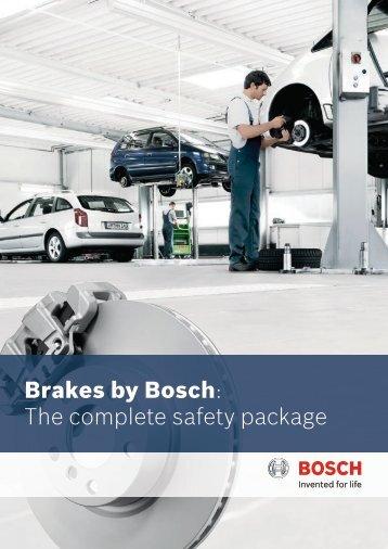 Brakes by Bosch: The complete safety package - Qualität ist Mehrwert