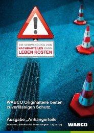 WABCO Originalteile bieten zuverlässigen Schutz. - Qualität ist ...