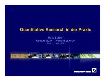 Quantitative Research in der Praxis - Hans Buehler