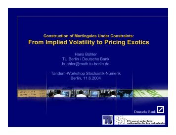 From Implied Volatility to Pricing Exotics - Hans Buehler
