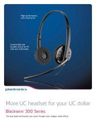 More UC headset for your UC dollar - Plantronics
