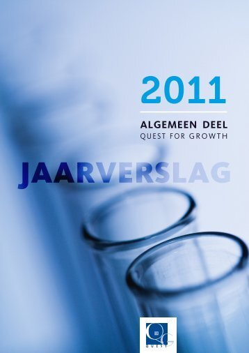 JAARvERSLAg 2011 - ALgEMEEN DEEL - Quest for Growth