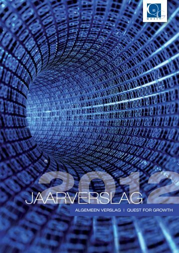 JAARVERSLAG 2012 - ALGEMEEn dEEL - Quest for Growth