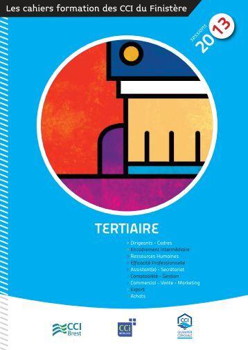 Télécharger le cahier TERTIAIRE 2013 - (CCI) de Quimper ...