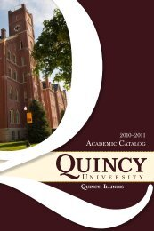 2010-2011 Academic Catalog - Quincy University