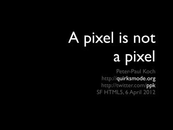 A pixel is not a pixel - QuirksMode