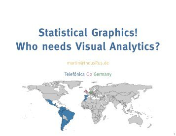 Statistical Graphics! Who needs Visual Analytics? - The R Project for ...