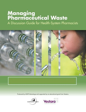 Managing Pharmaceutical Waste - ASHP Advantage