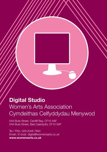Digital Studio Women's Arts Association ... - Artist Resource Cardiff