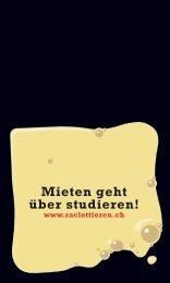 Mieten geht über studieren! - Raclette Suisse