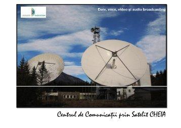 Centrul de Comunicaţii prin Satelit CHEIA - Radiocom