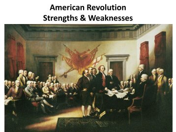 American Revolution Strengths & Weaknesses - KenyonUSHistory