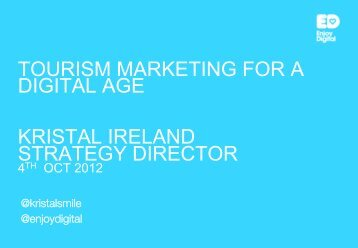 TOURISM MARKETING FOR A DIGITAL AGE ... - Thedms.co.uk