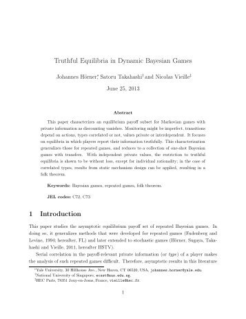 Truthful Equilibria in Dynamic Bayesian Games 1 Introduction
