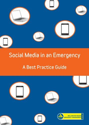 Social Media in an Emergency - Ministry of Civil Defence and ...