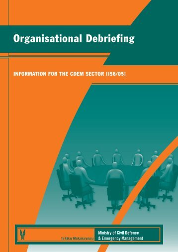 Organisational Debriefing - Ministry of Civil Defence and Emergency ...