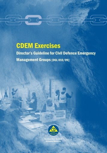 CDEM Exercises - Ministry of Civil Defence and Emergency ...