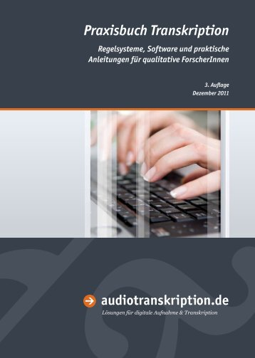 Praxisbuch Transkription - Audiotranskription.de